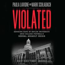 Violated by Paula Lavigne audiobook