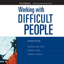 Working with Difficult People by Michael S. Dobson audiobook