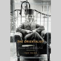 The Orientalist by Tom Reiss audiobook