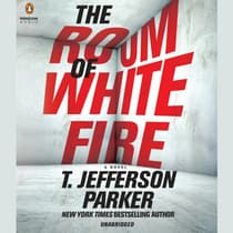 The Room of White Fire by T. Jefferson Parker audiobook