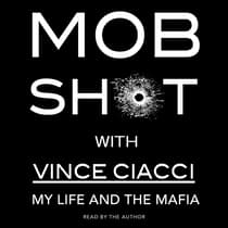 Mobshot by Vince Ciacci audiobook