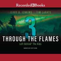 Through the Flames by Tim LaHaye audiobook
