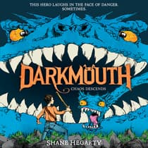 Darkmouth #3: Chaos Descends by Shane Hegarty audiobook