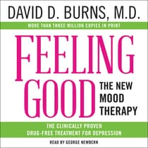 Feeling Good by David  D. Burns, MD audiobook