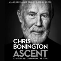 Ascent by Chris Bonington audiobook