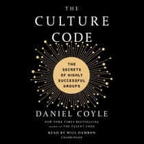 The Culture Code by Daniel Coyle audiobook