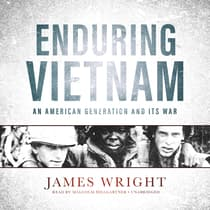 Enduring Vietnam by James Wright audiobook