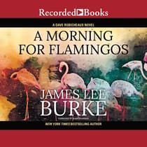 A Morning for Flamingos by James Lee Burke audiobook