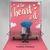 At the Heart of It by Tawna Fenske audiobook