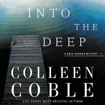 Into the Deep by Colleen Coble audiobook
