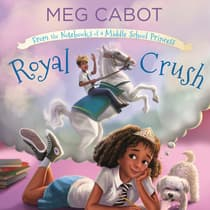 Royal Crush: From the Notebooks of a Middle School Princess by Meg Cabot audiobook
