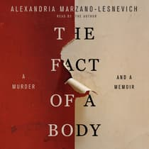 The Fact of a Body by Alexandria Marzano-Lesnevich audiobook