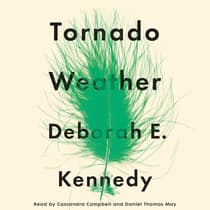 Tornado Weather by Deborah E. Kennedy audiobook
