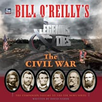 Bill O'Reilly's Legends and Lies: The Civil War by David Fisher audiobook