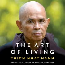 The Art of Living by Thich Nhat Hanh audiobook