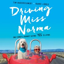 Driving Miss Norma by Tim Bauerschmidt audiobook