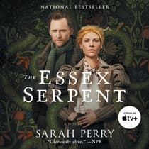 The Essex Serpent by Sarah Perry audiobook