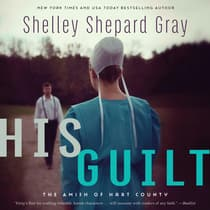 His Guilt by Shelley Shepard Gray audiobook