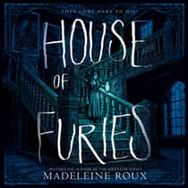 House of Furies by Madeleine Roux audiobook