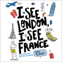 I See London, I See France by Sarah Mlynowski audiobook
