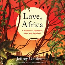 Love, Africa by Jeffrey Gettleman audiobook