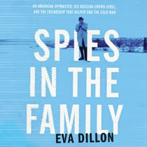 Spies in the Family by Eva Dillon audiobook