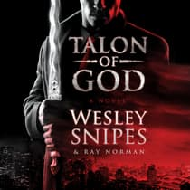 Talon of God by Wesley Snipes audiobook