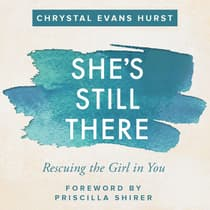 She's Still There by Chrystal Evans Hurst audiobook