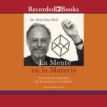La mente en la materia (The Mind in Matter) by Fred Alan Wolf audiobook