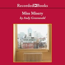 Miss Misery by Andy Greenwald audiobook