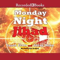 Monday Night Jihad by Jason Elam audiobook