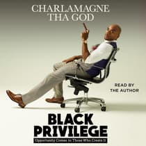 Black Privilege by Charlamagne Tha God audiobook