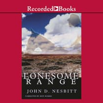 Lonesome Range by John Nesbitt audiobook