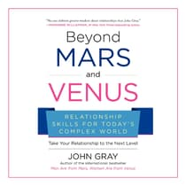 Beyond Mars and Venus by John W. Gray audiobook