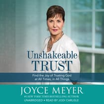 Unshakeable Trust by Joyce Meyer audiobook
