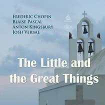 The Little and the Great Things by Blaise Pascal audiobook