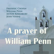 A Prayer of William Penn by Frederic Chopin audiobook