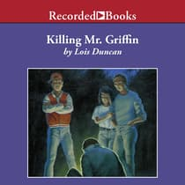 Killing Mr. Griffin by Lois Duncan audiobook