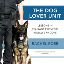 The Dog Lover Unit by Rachel Rose audiobook
