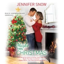 Maybe This Christmas by Jennifer  Snow audiobook