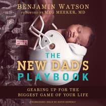 The New Dad's Playbook by Benjamin Watson audiobook