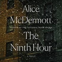 The Ninth Hour by Alice McDermott audiobook