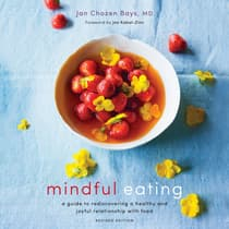 Mindful Eating by Jan Chozen Bays audiobook