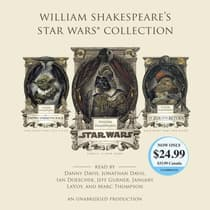 William Shakespeare's Star Wars Collection by Ian Doescher audiobook