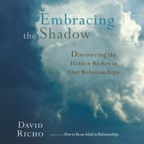 Embracing the Shadow by David Richo audiobook
