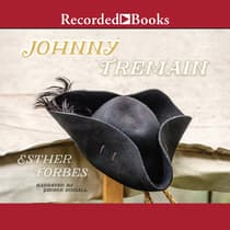 Johnny Tremain by Esther Hoskins Forbes audiobook