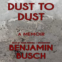 Dust to Dust by Benjamin Busch audiobook