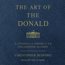 The Art of the Donald by Christopher Bedford audiobook