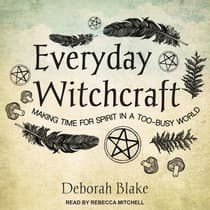 Everyday Witchcraft by Deborah Blake audiobook