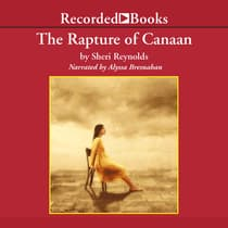 Rapture of Canaan by Sheri Reynolds audiobook